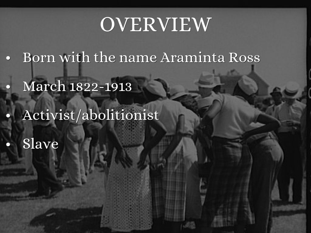 a biography of harriet tubman originally named araminta ross Early life harriet tubman was born to enslaved parents in dorchester county, maryland, and originally named araminta harriet ross her mother, harriet rit green, was owned by mary pattison brodess.