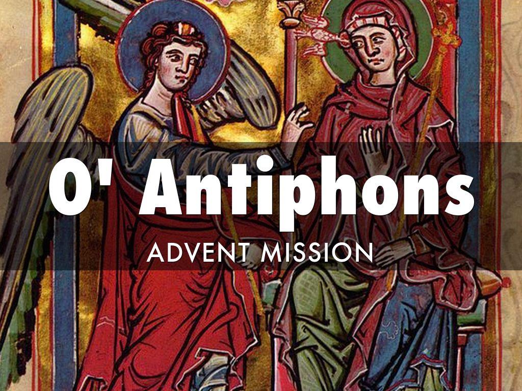 O' Antiphons