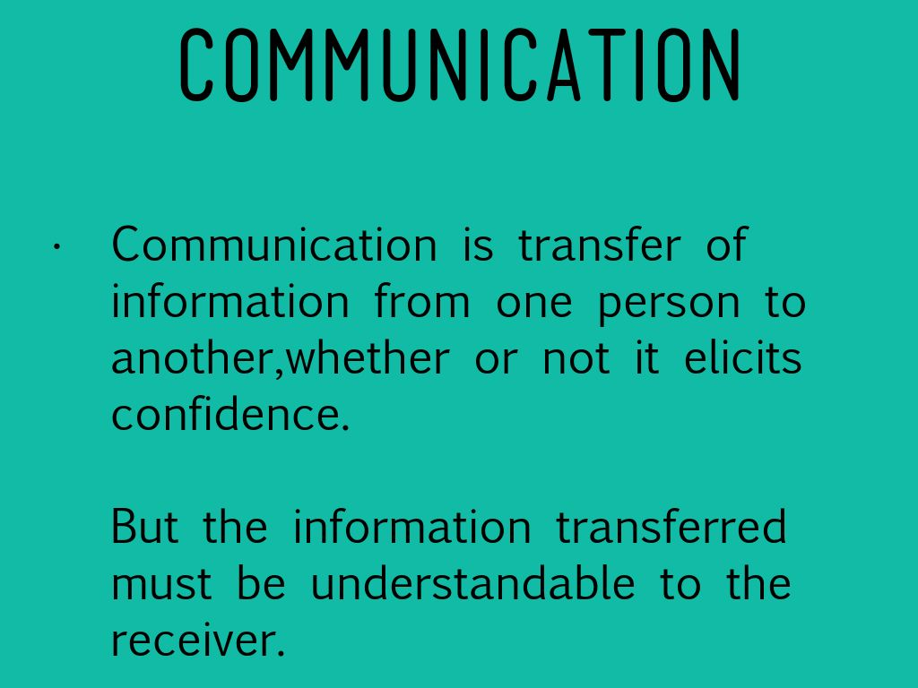 "communication transfer of information from one Unit-vii communication and economic development 70 objectives gg brown – ""communication is transfer of information from one person to."