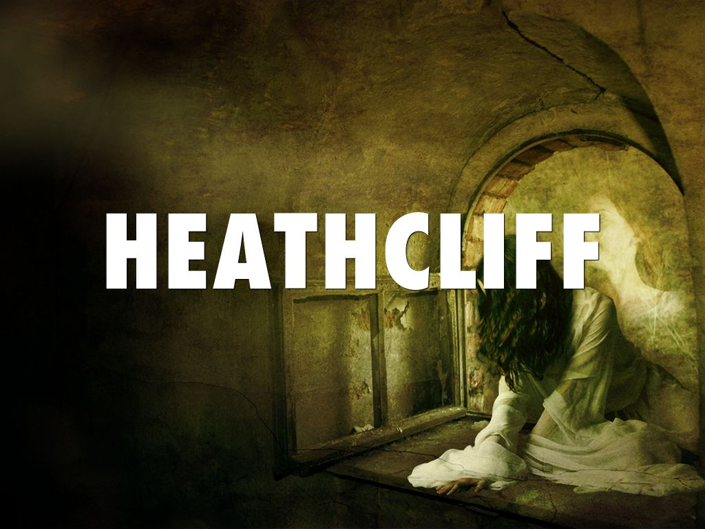 heathcliff as byronic hero Many great thinkers have transposed themselves onto the byronic hero both as an mirror heathcliff in some byronic vision of the.
