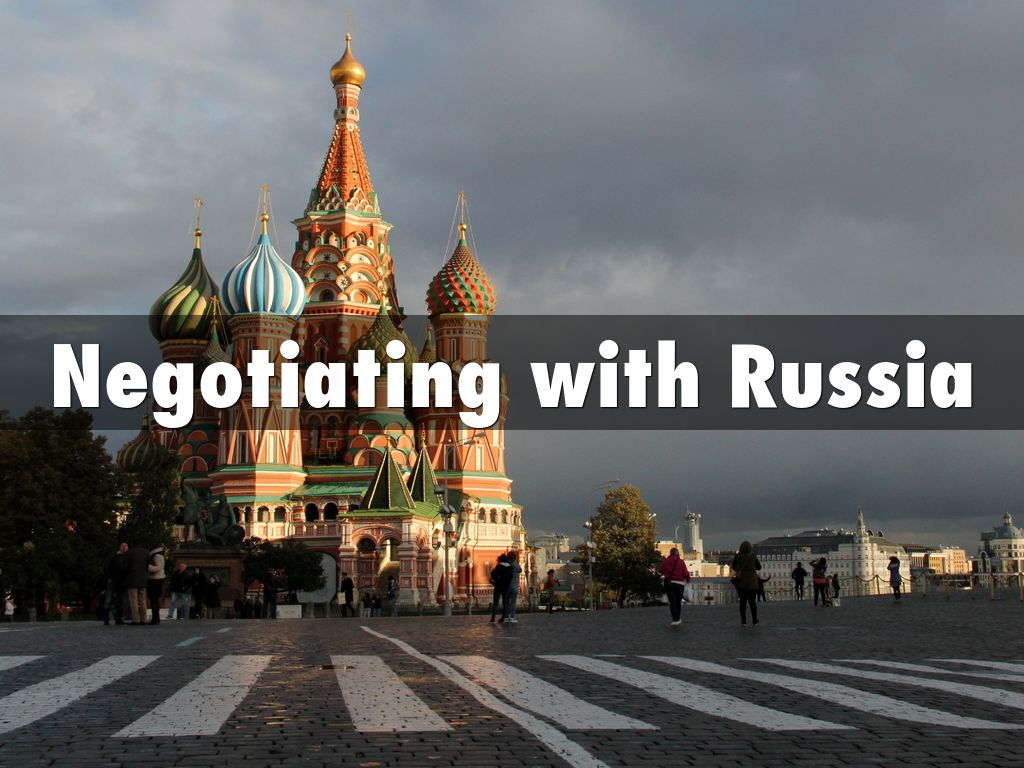 Copy of Negotiating with Russia