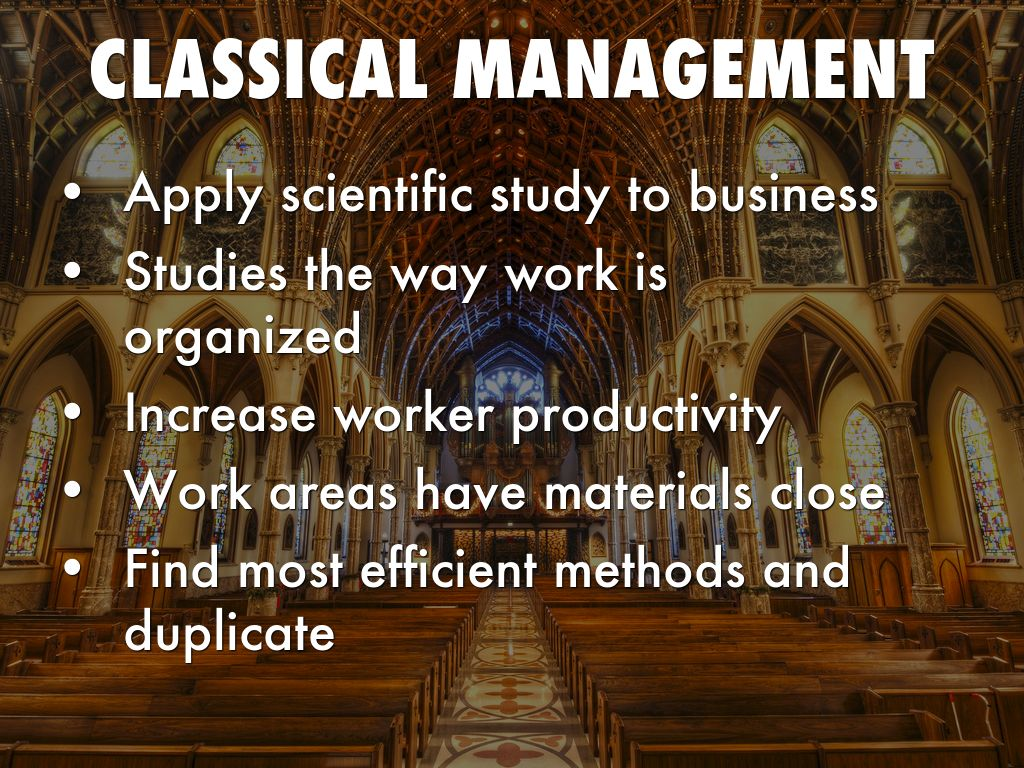 classical managment These management theories and especially the classical management theory lasted for a few decades after inception history: in the medieval ages when the renaissance era was at its peak and there was a great interest in science and technology in the west, while the civilizations in the east plunged into the dark ages as they were bound by.