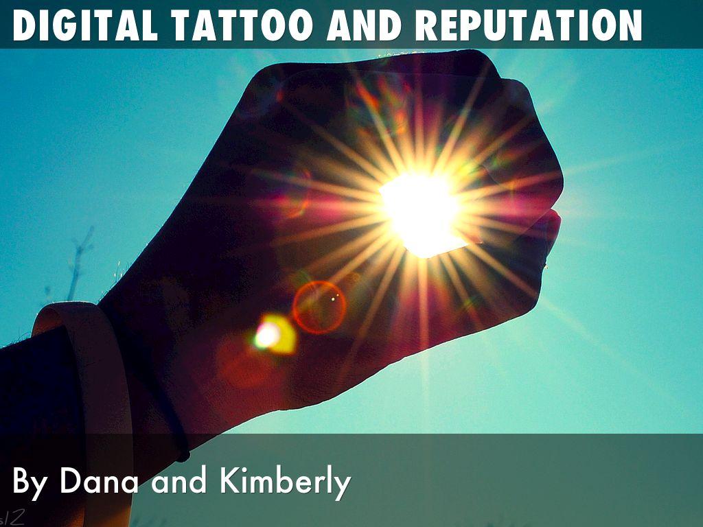 Digital Tattoo and Reputation