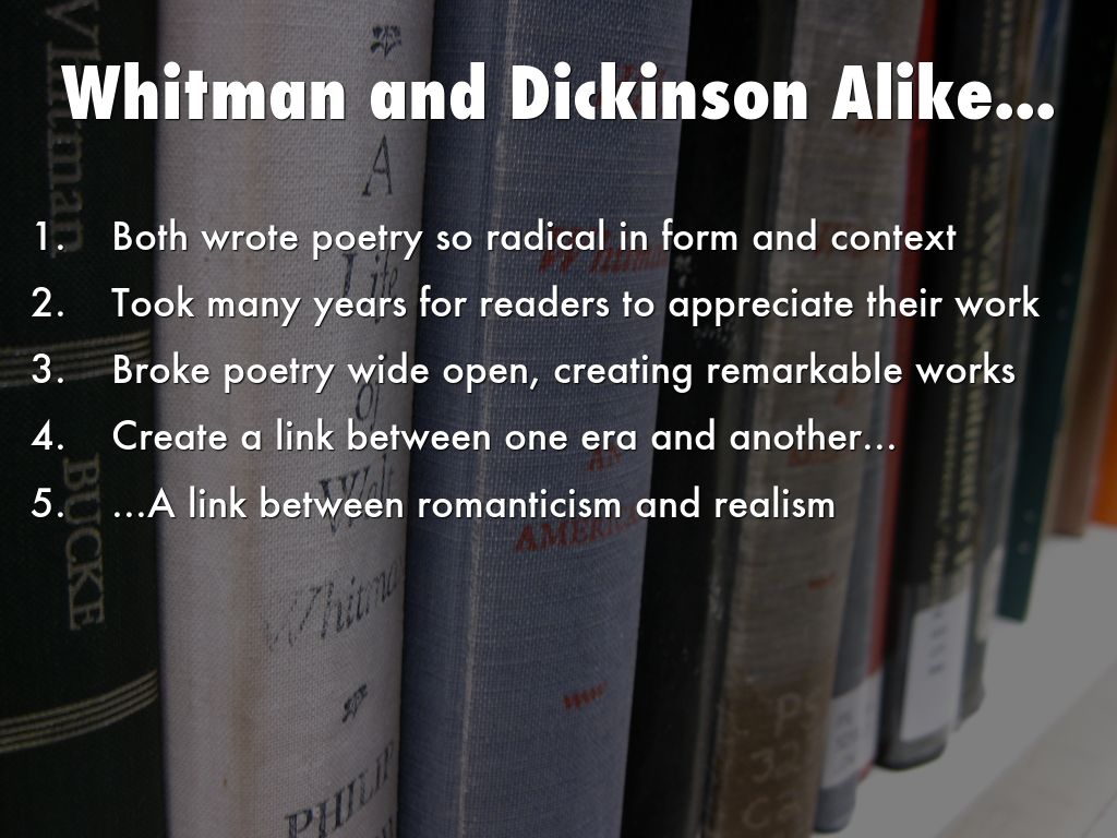Comparison and Contrast of Emily Dickinson and Walt Whitman