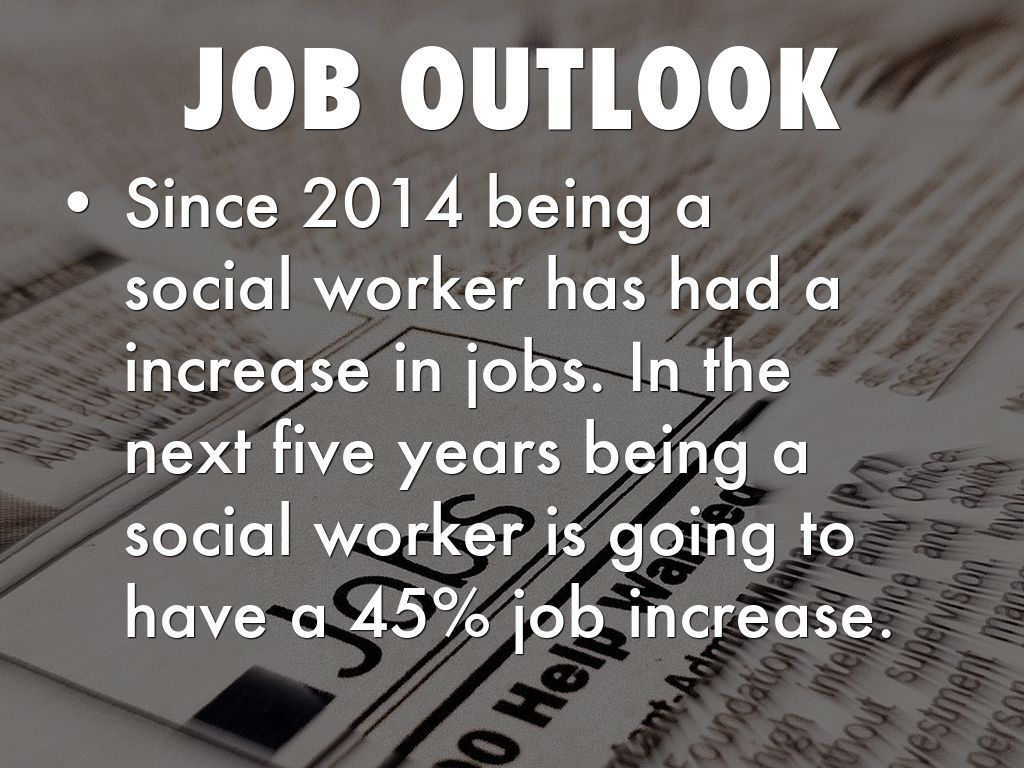 pay for a social worker - What Is The Job Outlook For A Social Worker