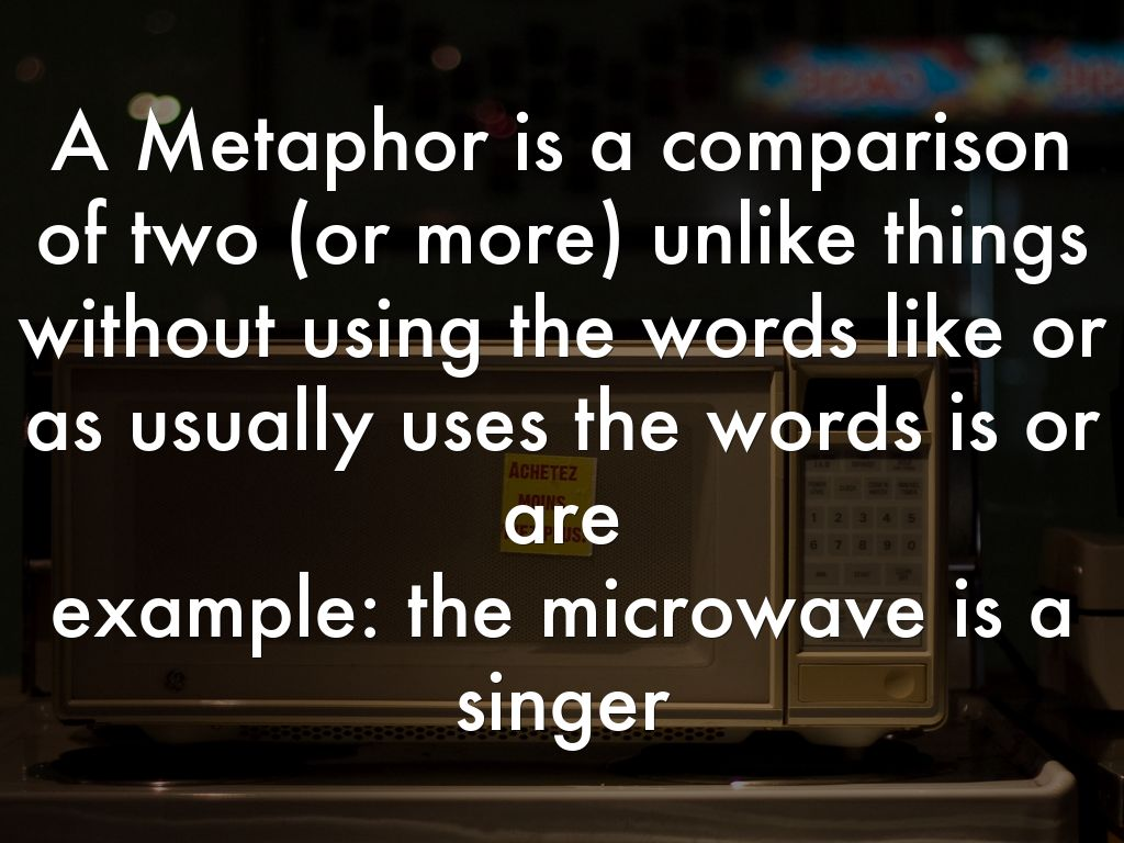 Simile Is A Comparison Of Or More Unlike Things