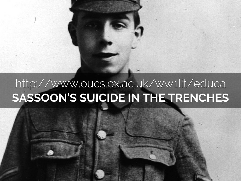 suicide in the trenches by siegfried sassoon essay Suicide in the trenches, by siegfried sassoon, a soldier and poet  we can write a custom essay on  fall in, suicide in the trenches and who's f.