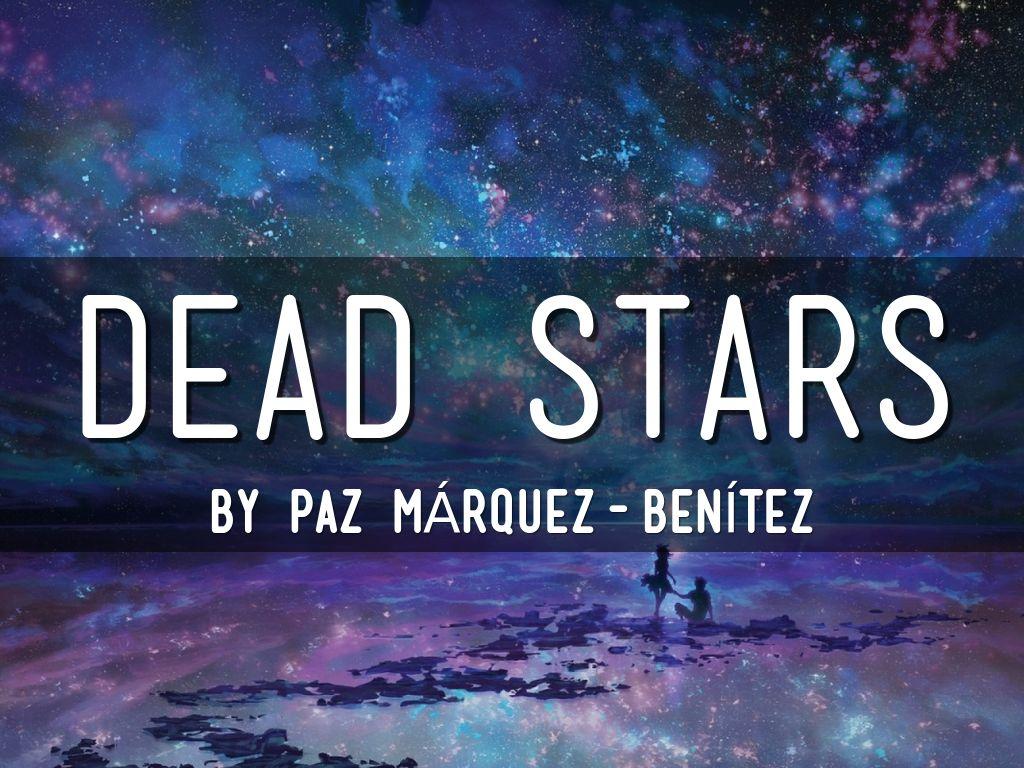 death stars paz marquez benitez reflection paper An analysis of the short story dead stars by paz marquez benitez.