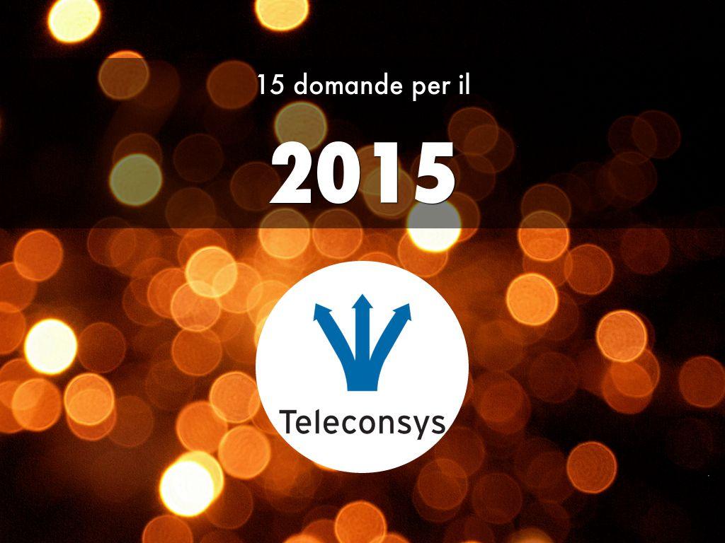 15 Domande per il 2015