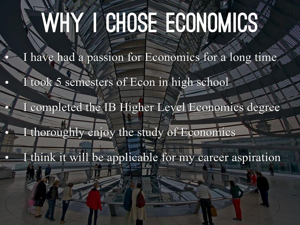 why i chose economics as my major