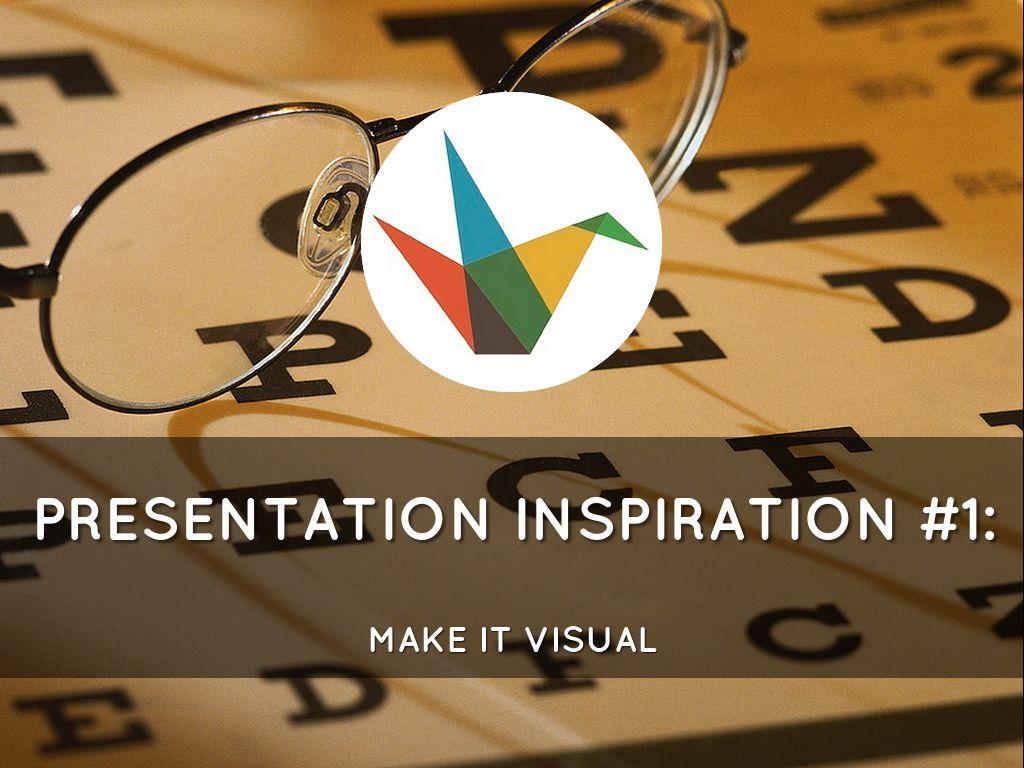 Presentation Inspiration #1