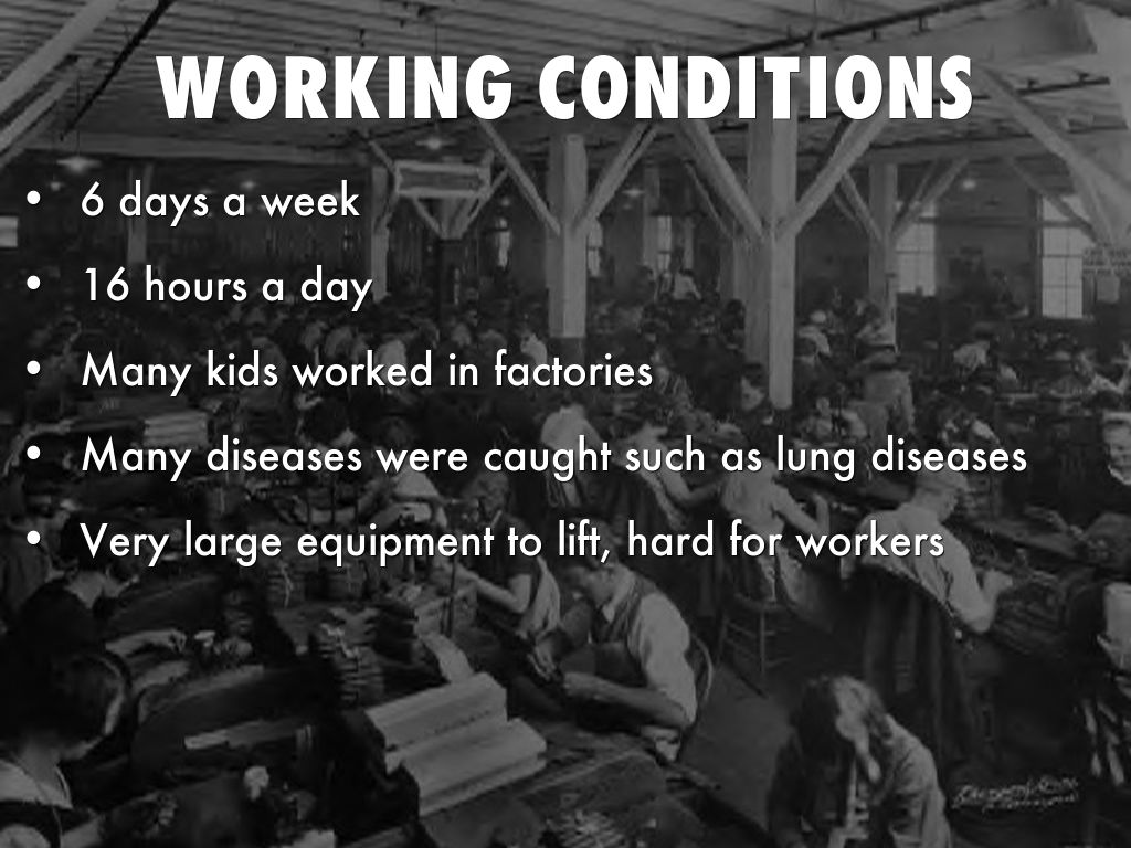 industrial revolution working and living conditions The industrial revolution dramatically deplorable conditions in factories and mines and living of working conditions in textile.