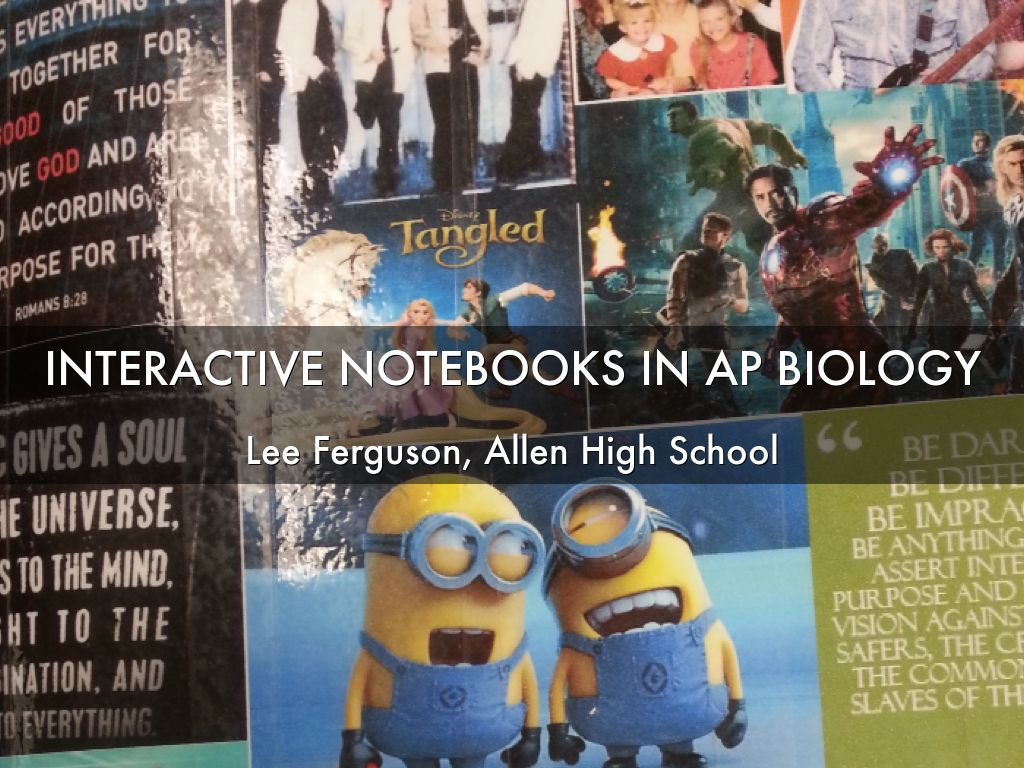 INTERACTIVE NOTEBOOKS IN AP BIOLOGY