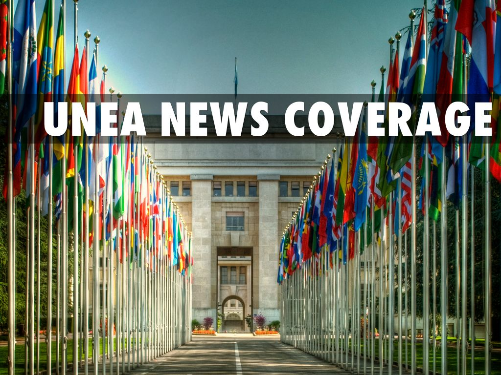 UNEA NEWs coverage