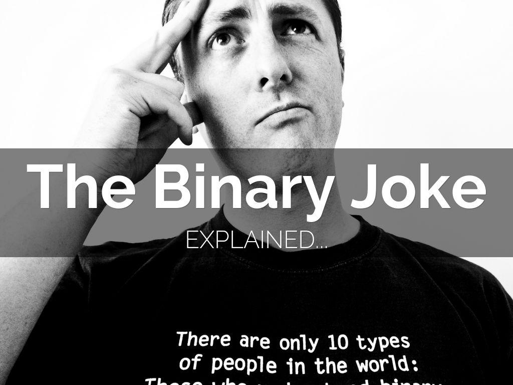 The Binary Joke
