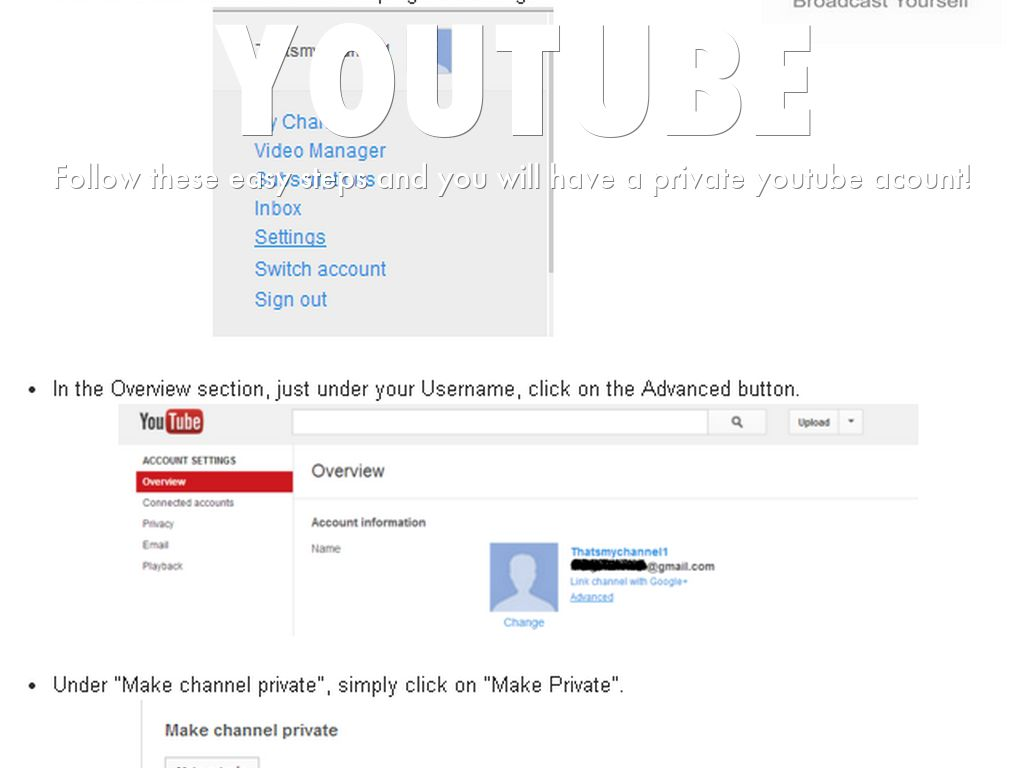 How to make your youtube account private  by katelynn