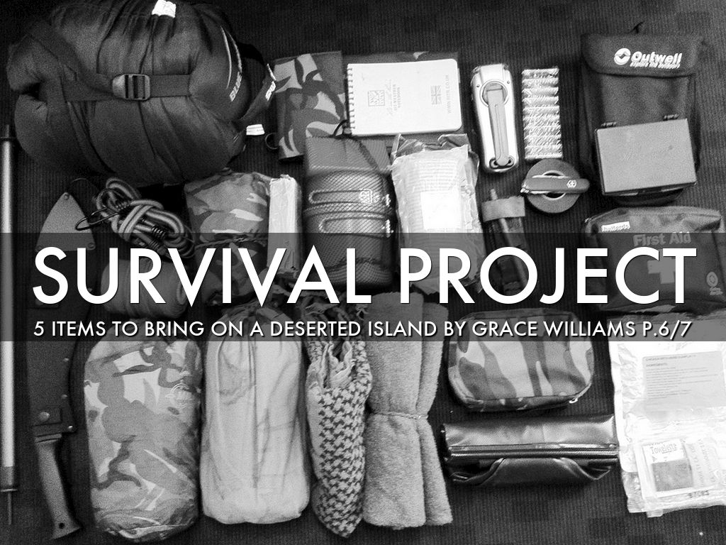 Survival Project By Grace Williams