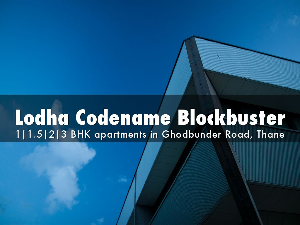 Lodha Codename Blockbuster