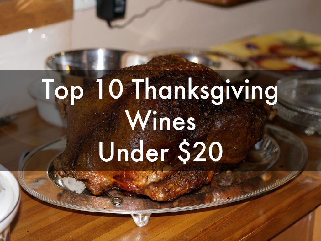 Top 10 Thanksgiving Wines Under $20