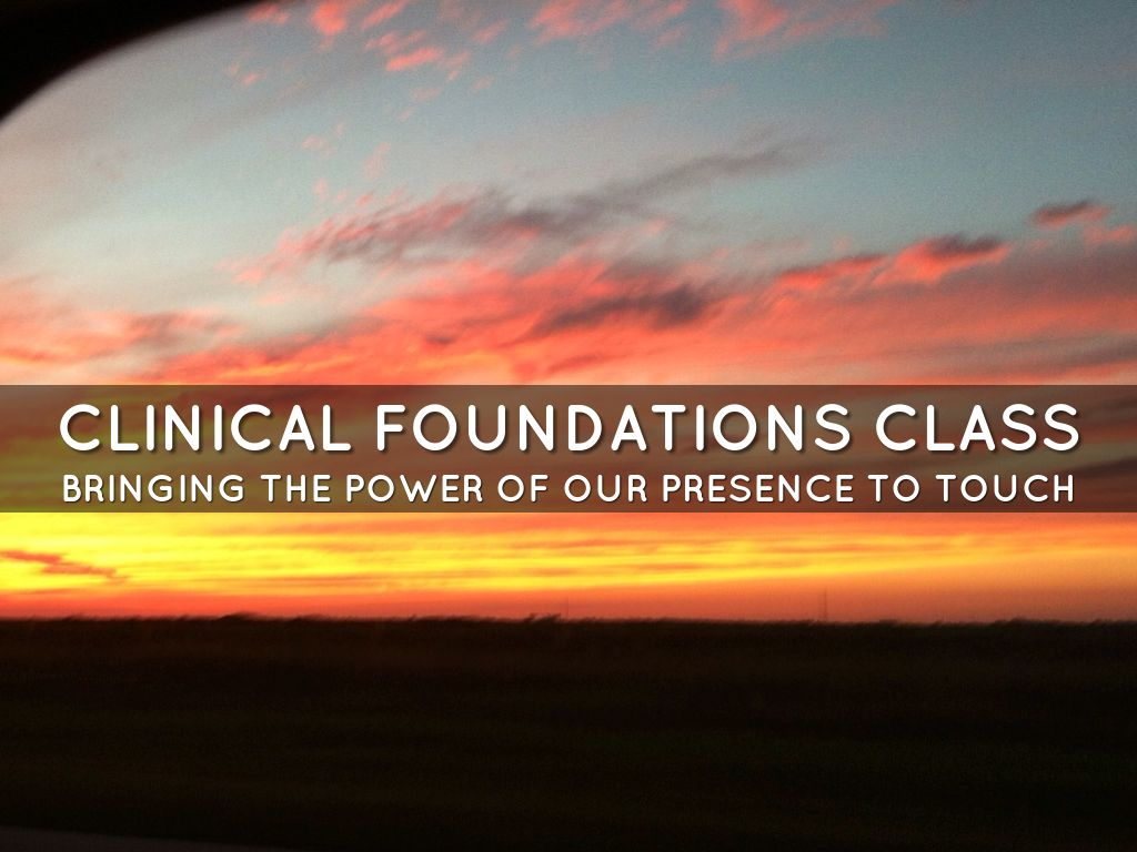Clinical Foundations Class