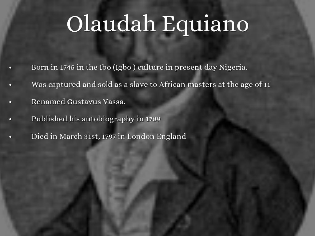 The Benefits Of Learning English Essay Olaudah Equiano B  The Interesting Narrative Of Types Of English Essays also Importance Of English Essay Buy Olaudah Equiano Essay High School And College Essay