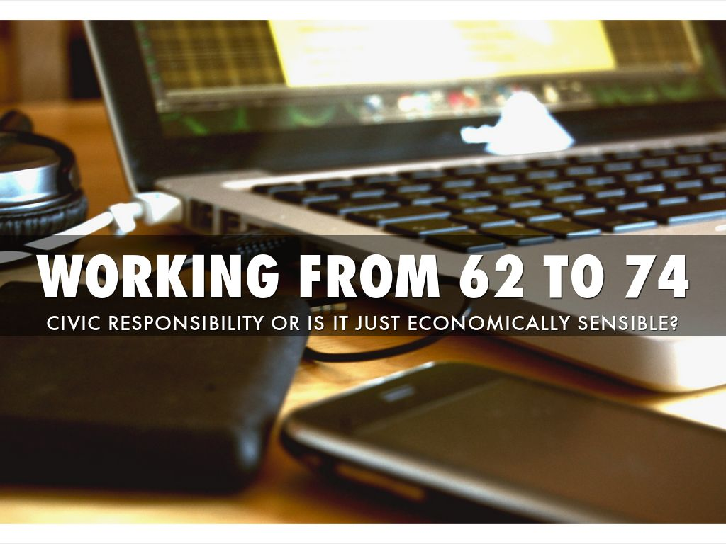 WORKING FROM 62 TO 74 Ver2