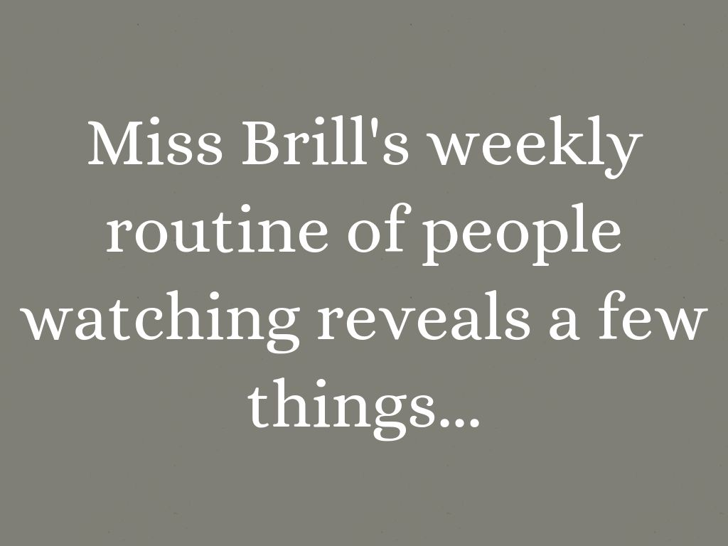 mis brill 17112010 how old is miss brill what are her circumstances why does she listen in on conversations in my opinion miss brill seems to be a middle-aged to older.