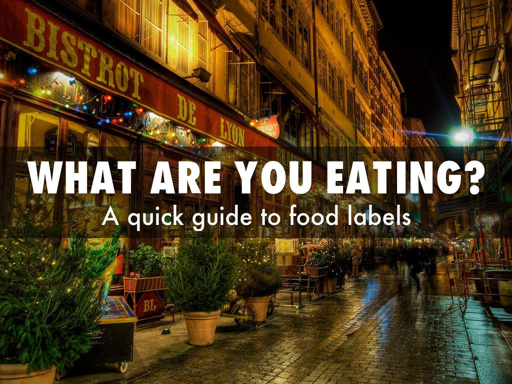 A quick guide to food labels
