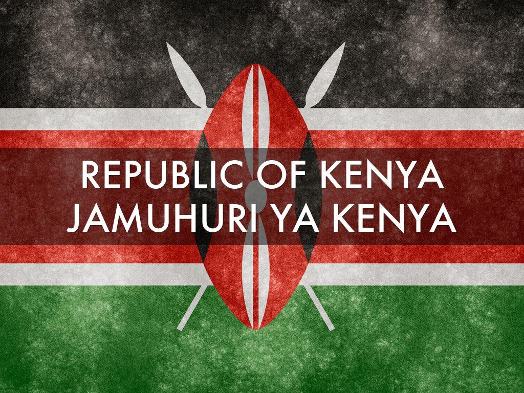 REPUBLIC OF KENYA  JAMUHURI YA KENYA