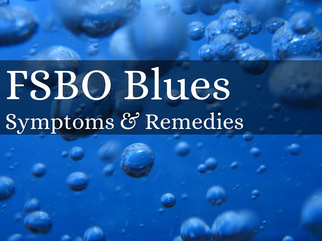FSBO Blues