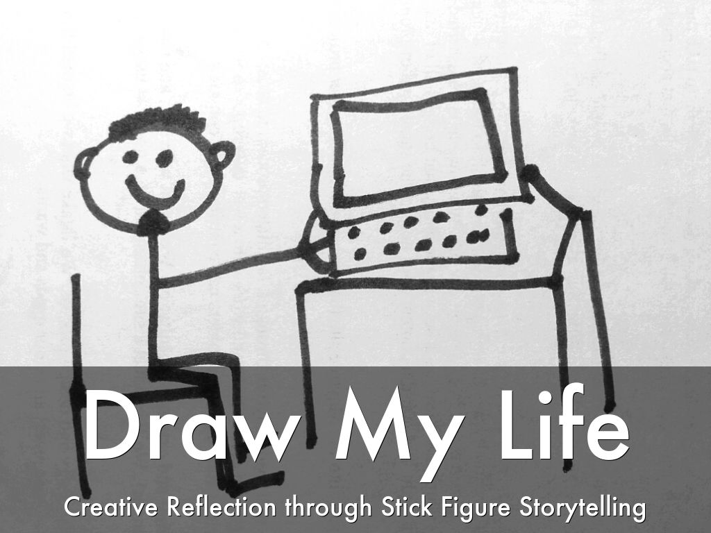 draw my life creative reflection through stick