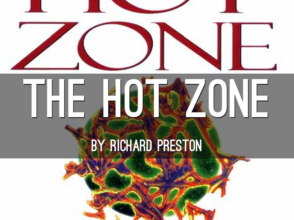 an examination of the hot zone by richard preston