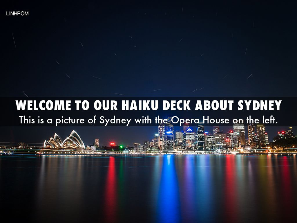welcome to our haiku deck about sydney