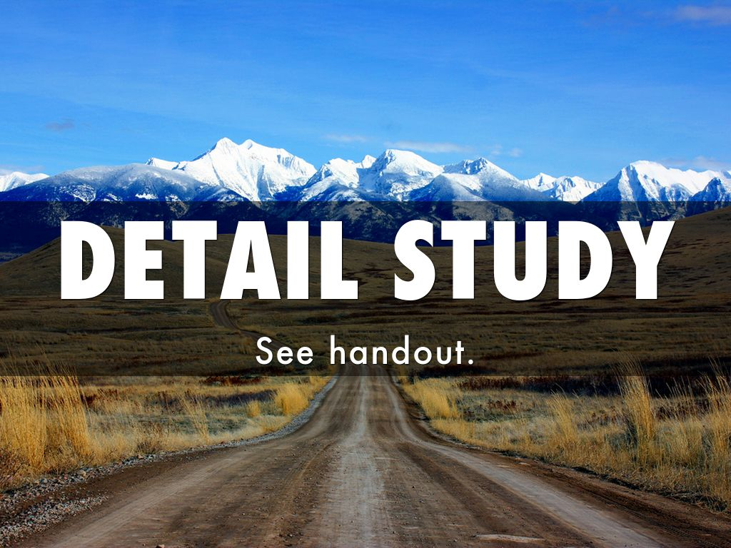 detail study Find a+ essays, research papers, book notes, course notes and writing tips millions of students use studymode to jumpstart their assignments.