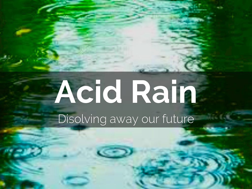 acid rain by cdykstraslide refer to outline