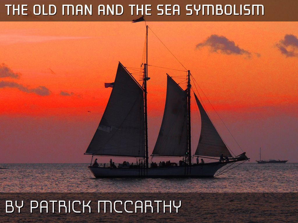 The old man and the sea by patrick mccarthy slide notes biocorpaavc