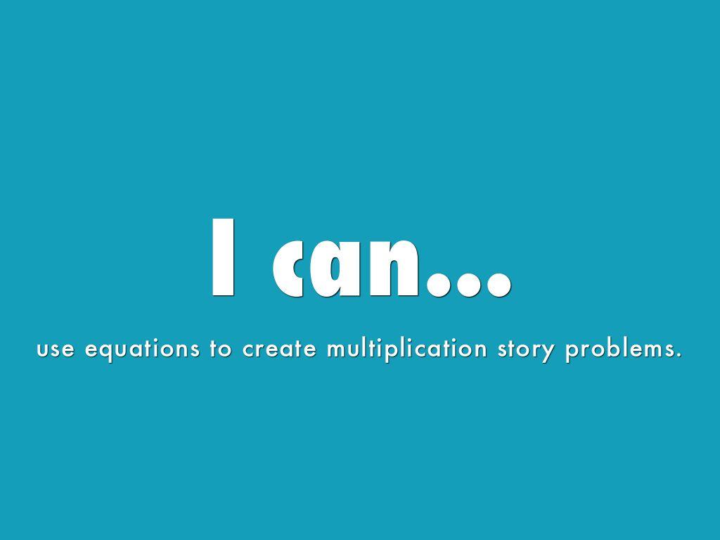 creating multiplication word stories