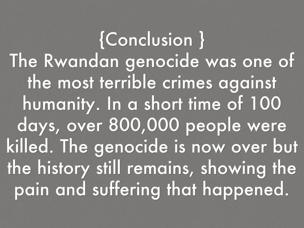 thesis statement on the rwandan genocide Assignments uk rwandan genocide research paper  largest database of quality sample essays and research papers on thesis statement rwandan genocidewhere to .