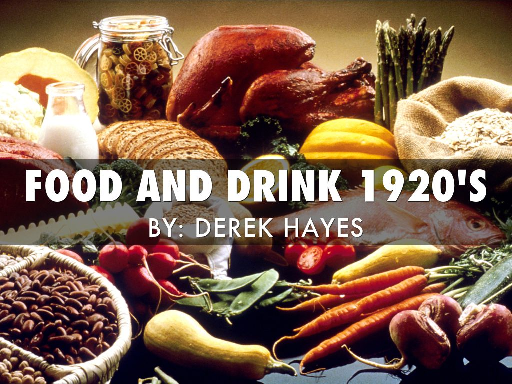 Food And Drink: Food And Drink 1920's By Derek Hayes