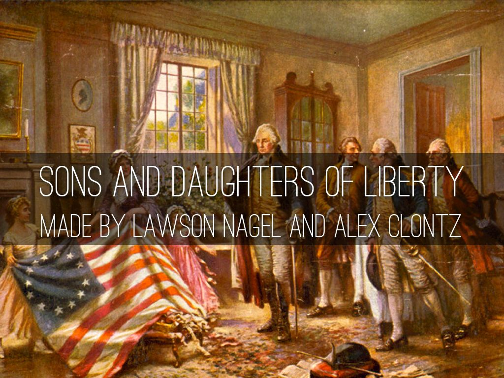 Sons And Daughter Of Liberty by Lawson Nagel