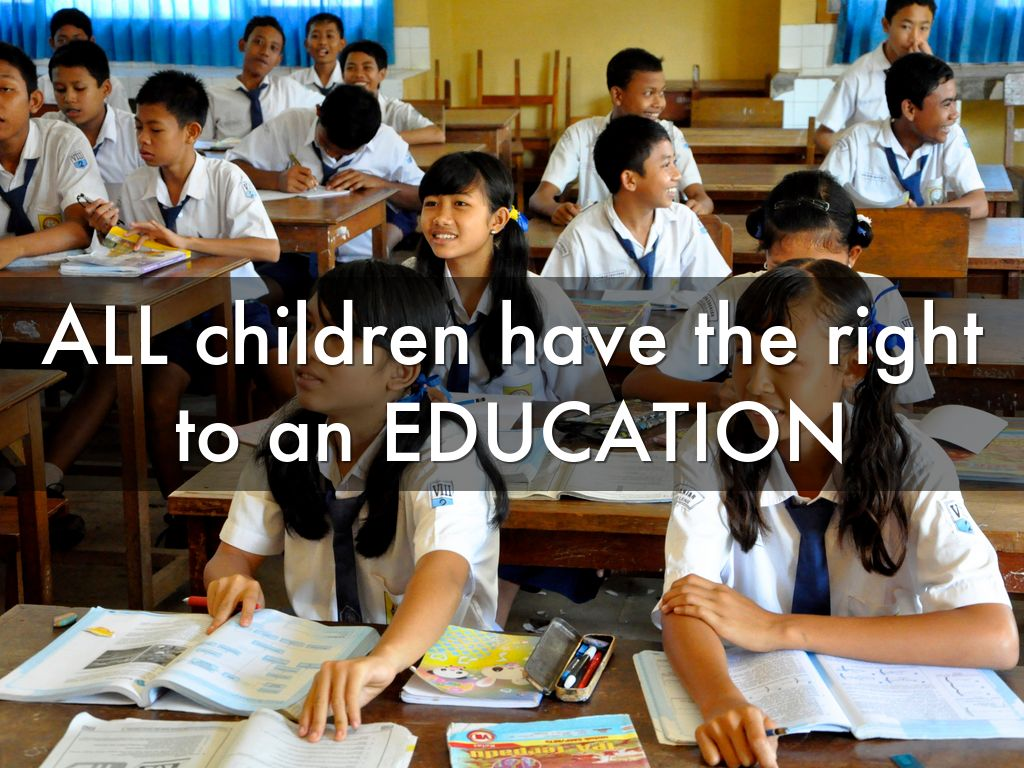 the right to education as a A child's rights for public education your special needs child has the right to a free and appropriate education the individuals with disabilities education act (idea), which was first enacted in 1975 and most recently revised in 2004.