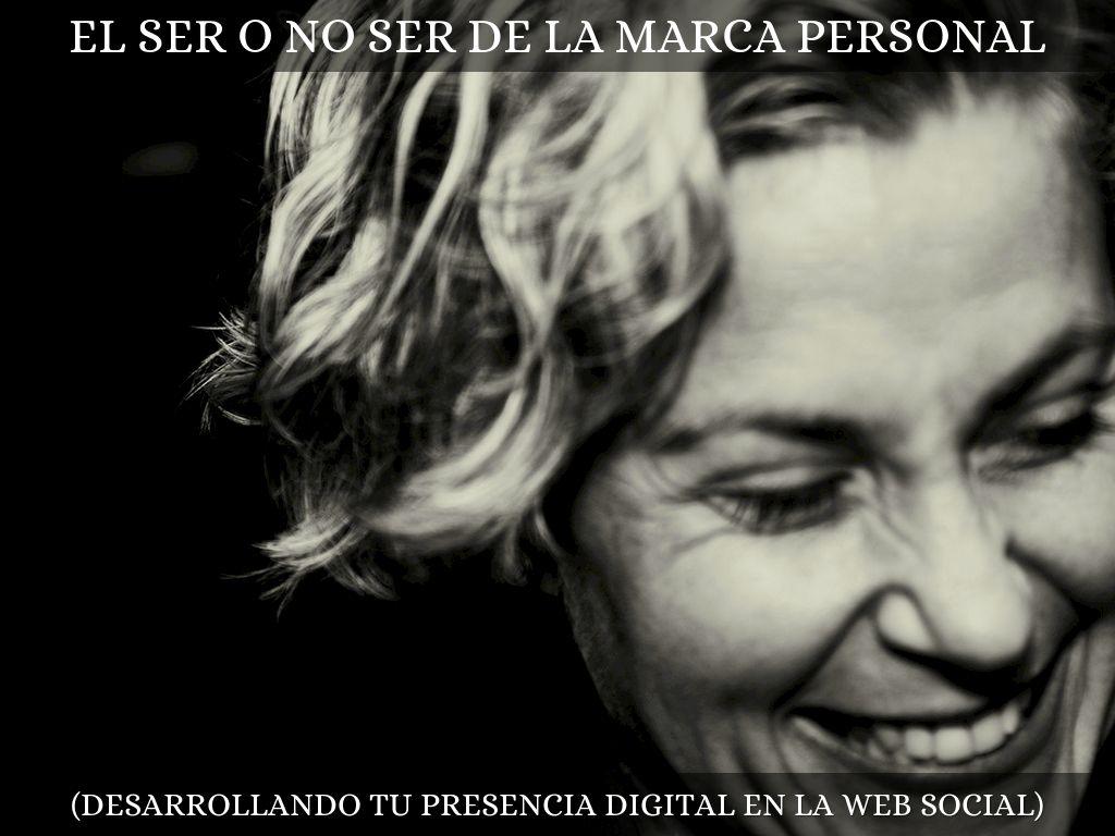 El Ser o No Ser de la Marca Personal Digital