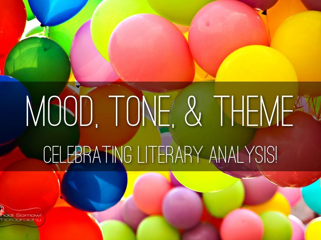 Mood, Tone, & Theme