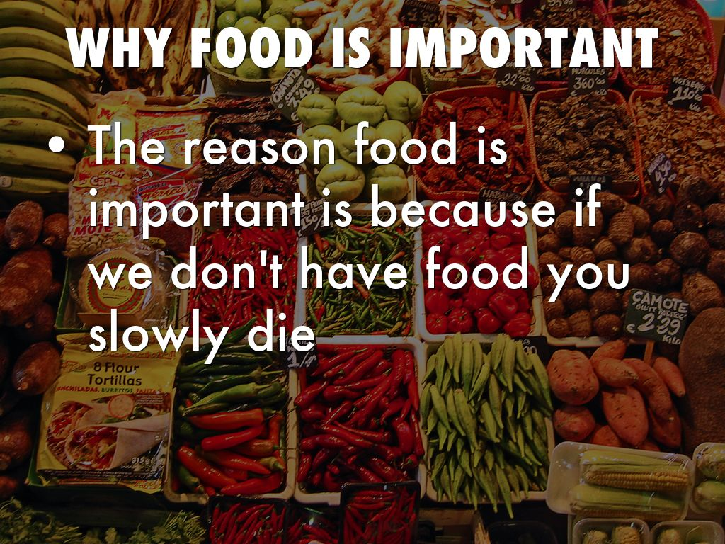 important of food