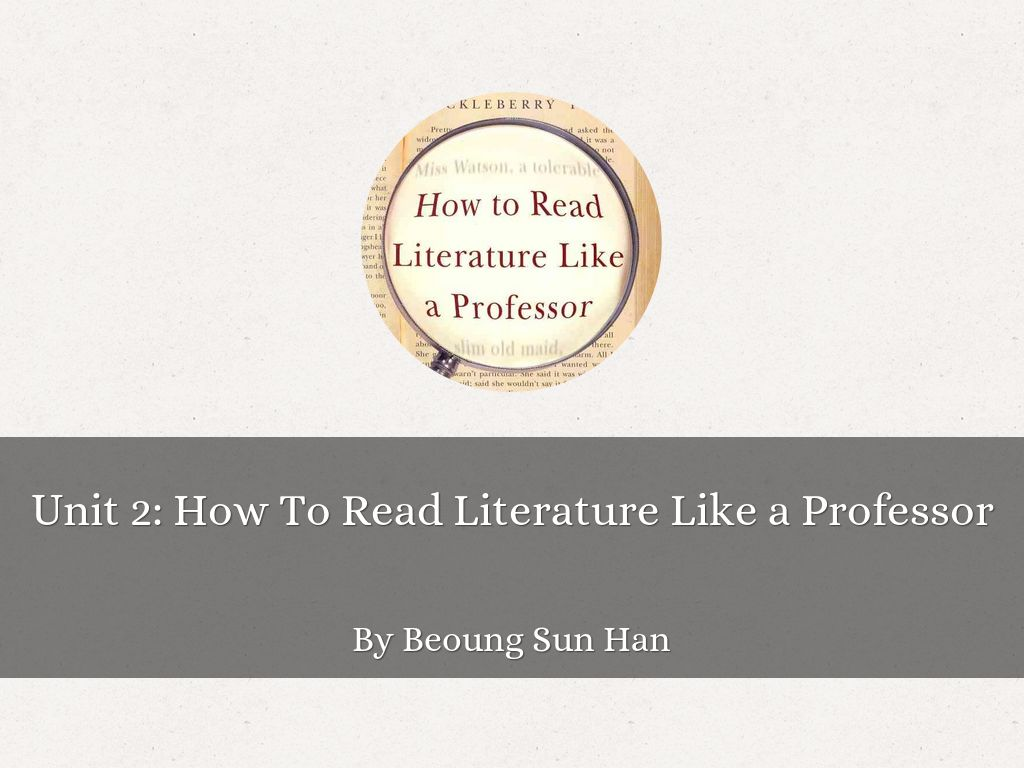 how to read literature like a professor notes