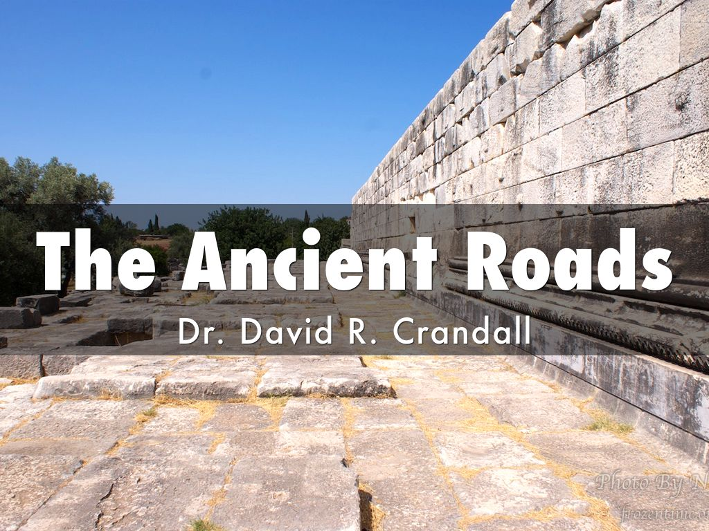 The Ancient Roads