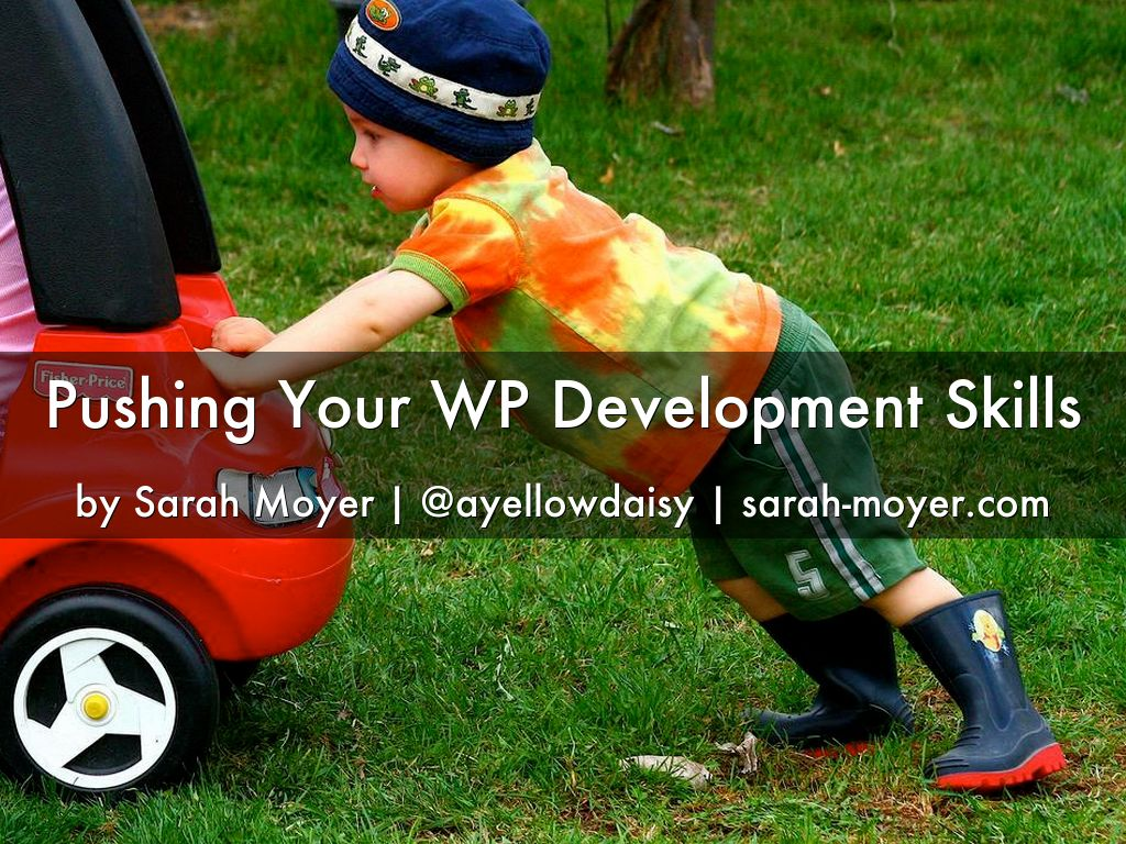 Pushing your Development Skills: Learning By Doing It
