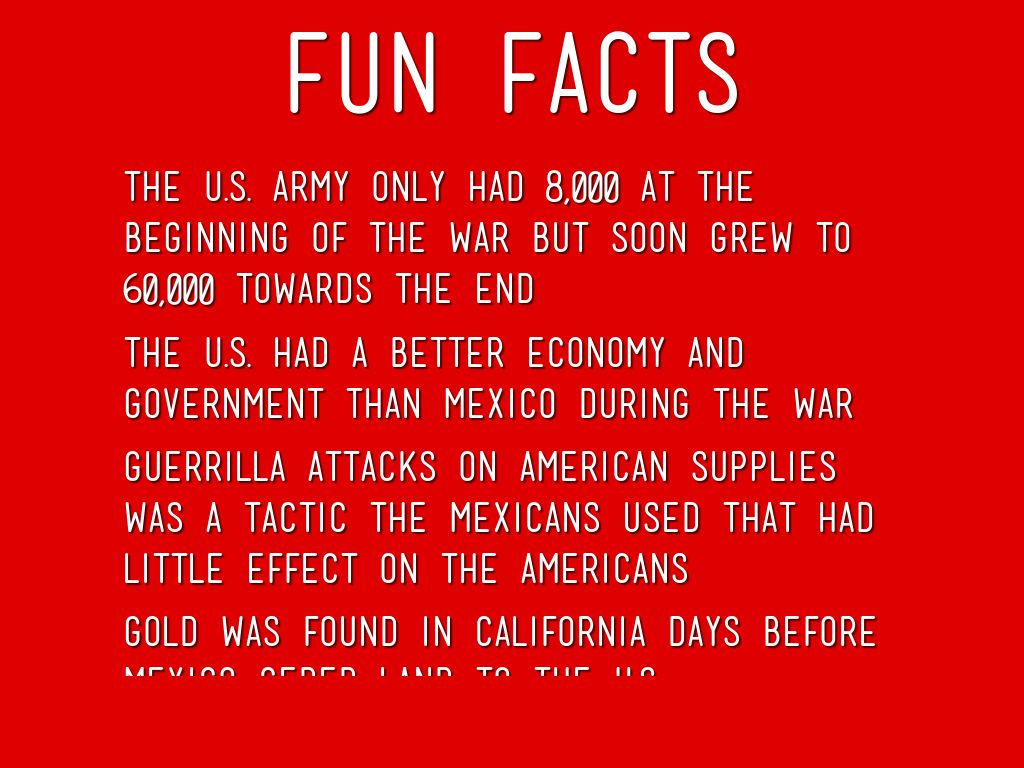 The mexican american war by eric tuttle for Interesting fact about america