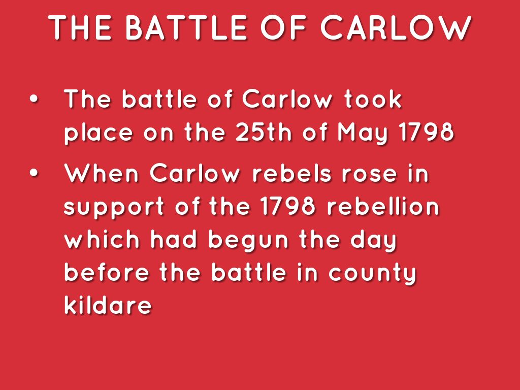 The Battle Of Carlow
