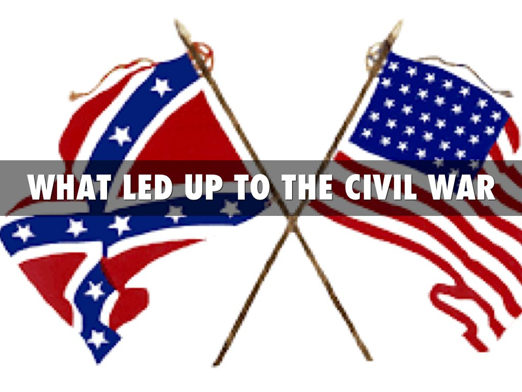 what led to the civil war Facts relating to the american civil war cotton trade with europe was vital to the southern war effort, which led union general-in-chief winfield scott to order.